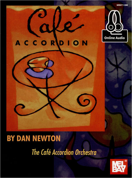 Mel Bay Dan Newton: Cafe Accordion