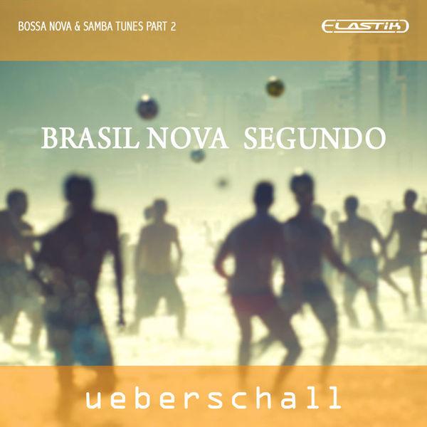 Ueberschall Brasil Nova Segundo