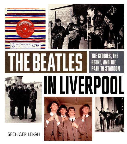 Omnibus Press The Beatles In Liverpool