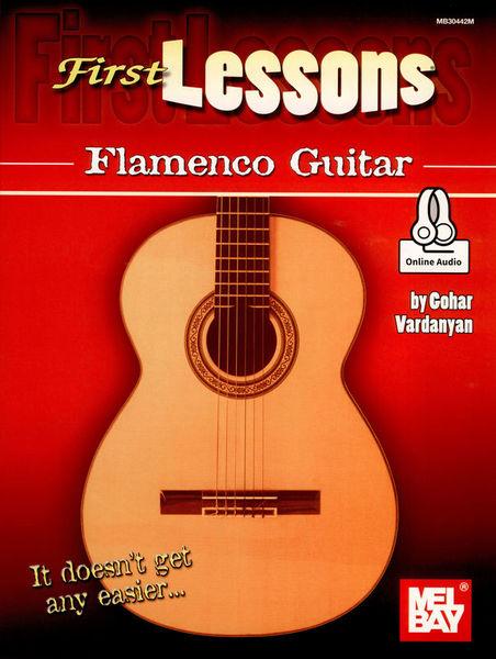 Mel Bay First Lessons Flamenco Guitar