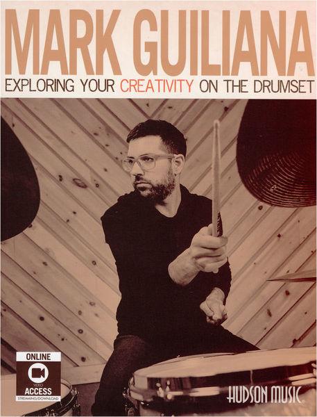 Mark Guiliana Creativity Drums Hudson Music