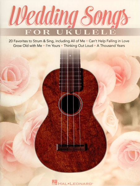 Hal Leonard Wedding Songs For Ukulele