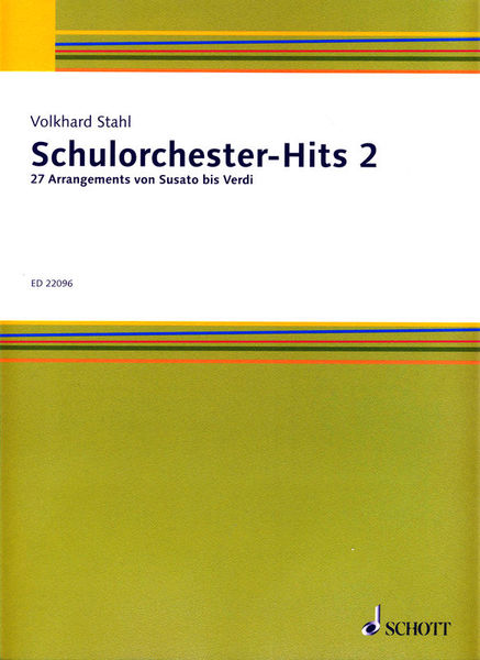 Schott Schulorchester-Hits Vol.2