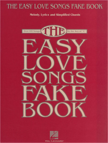 Hal Leonard Easy Love Songs Fake Book