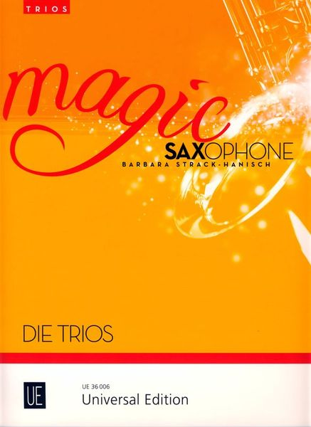 Universal Edition Magic Saxophone Die Trios