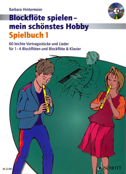 Schott Blockflöte Hobby Spielbuch 1