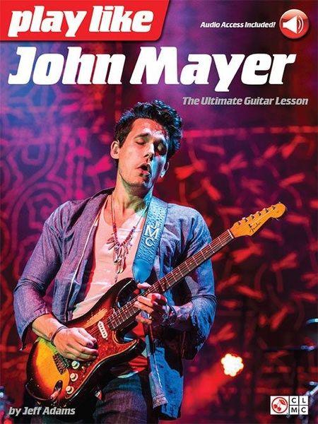 Play Like John Mayer Hal Leonard