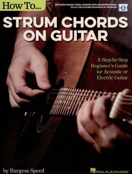 Hal Leonard How To Strum Chords On Guitar: