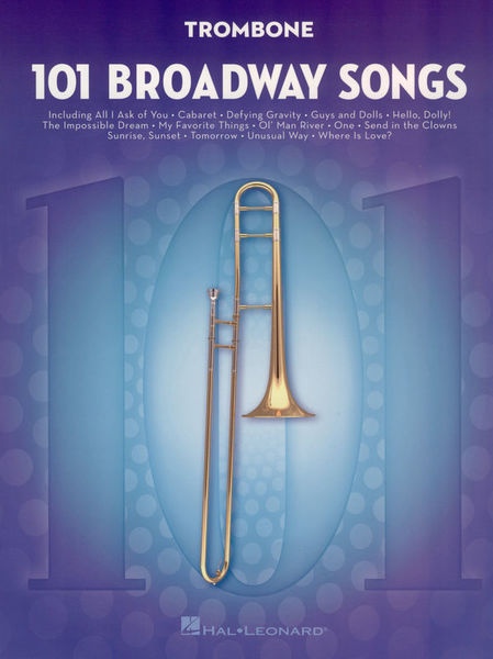 Hal Leonard 101 Broadway Songs: Trombone
