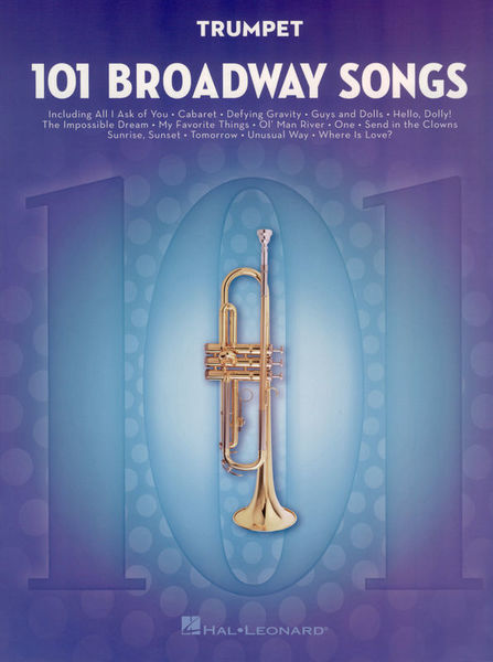Hal Leonard 101 Broadway Songs: Trumpet