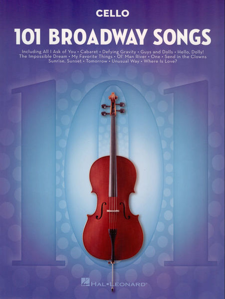 Hal Leonard 101 Broadway Songs: Cello