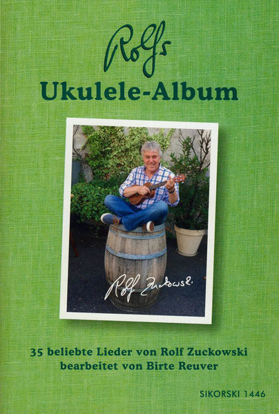 Sikorski Musikverlage Rolfs Ukulele-Album