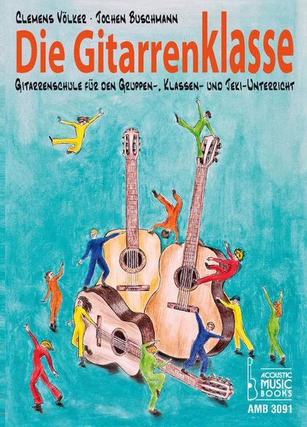 Acoustic Music Die Gitarrenklasse Schülerband