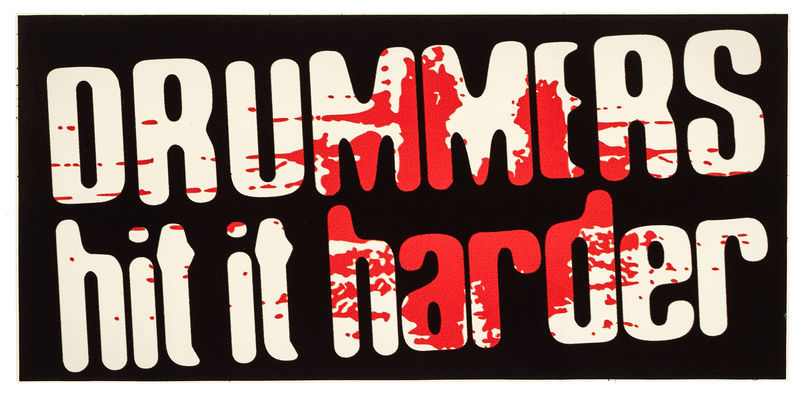 Bandshop Sticker Drummers hit it Harder