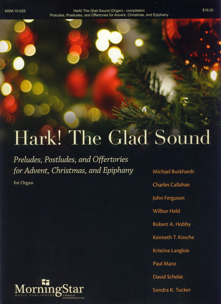 MorningStar Music Publishers Hark! The Glad Sound