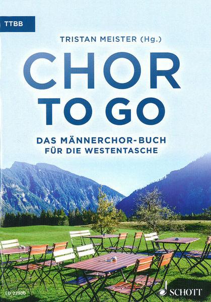 Schott Chor to go (TTBB)