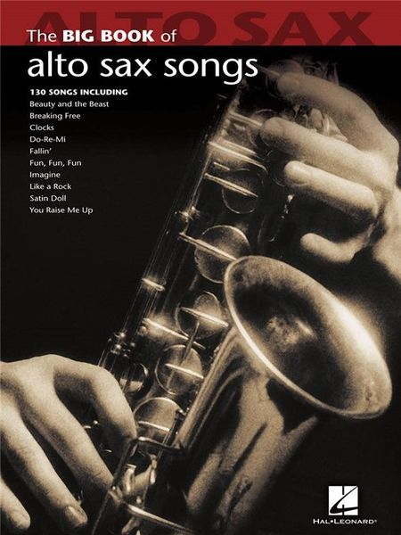 Hal Leonard Big Book Of Alto Saxophone