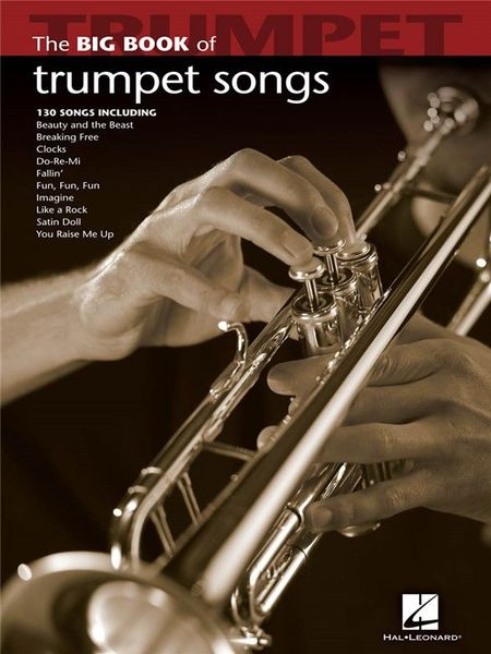 Hal Leonard Big Book Of Trumpet Songs