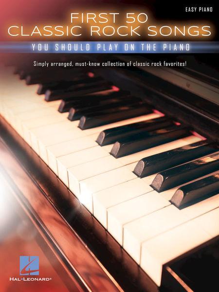 Hal Leonard First 50 Classic Rock Songs