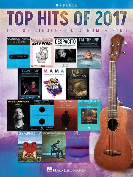Hal Leonard Top Hits Of 2017 - Ukulele