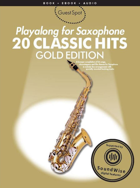 Wise Publications Guest Spot:20 Classic Hits Sax