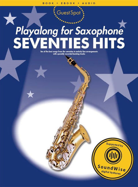 Wise Publications Guest Spot: Seventies Hits Sax