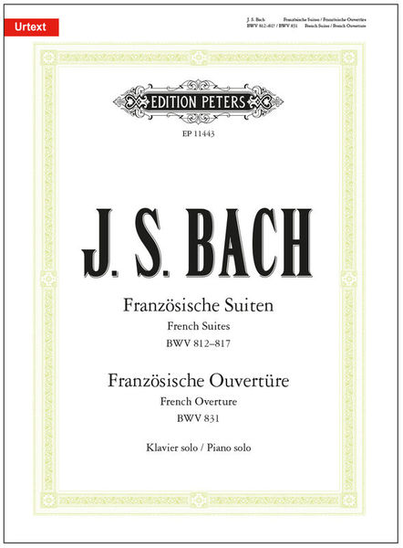 C.F. Peters J.S.Bach Französische Suiten