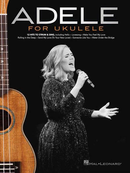 Hal Leonard Adele For Ukulele Thomann Uk