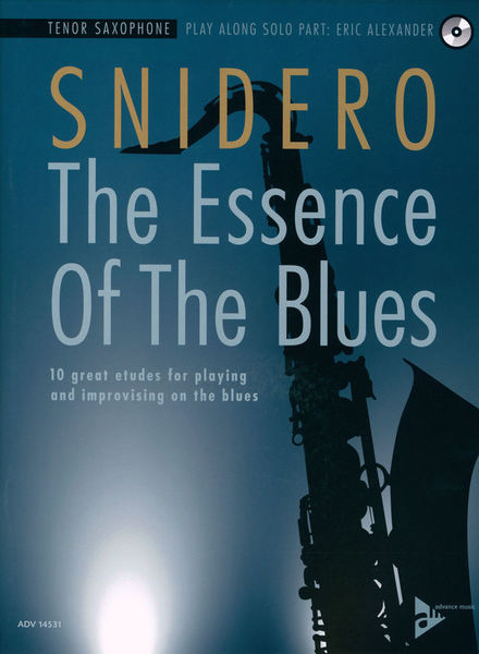Essence Of Blues T-Sax Advance Music
