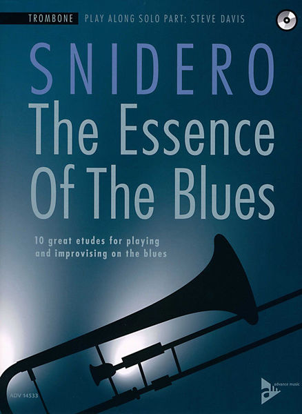 Essence Of Blues Trombone Advance Music