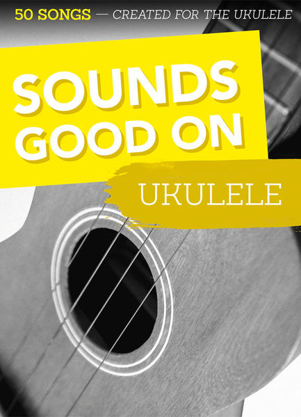 Bosworth Sounds Good On Ukulele