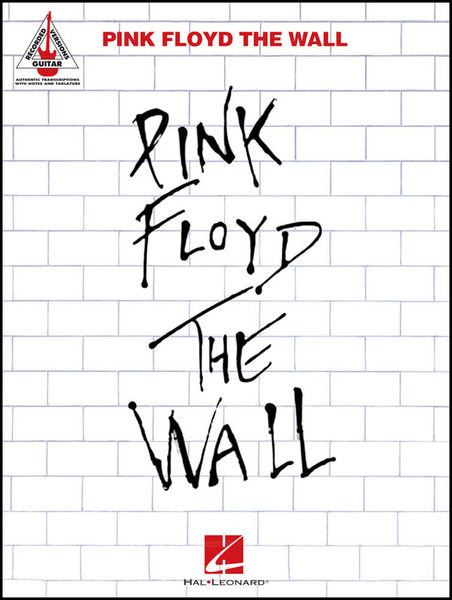 Pink Floyd: The Wall Guitar Hal Leonard