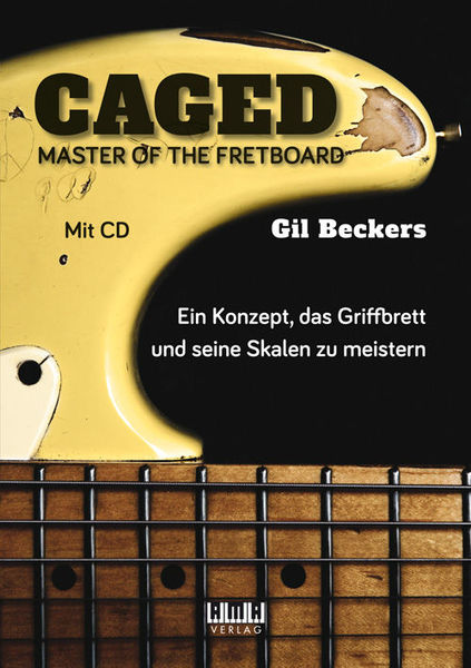 caged Master Of The Fretboard AMA Verlag