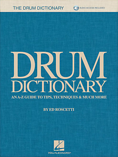 Hal Leonard Drum Dictionary: An A-Z Guide