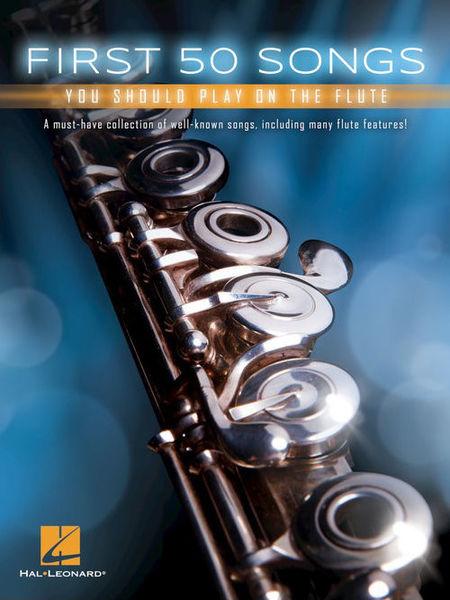 Hal Leonard 50 Songs You Should Flute
