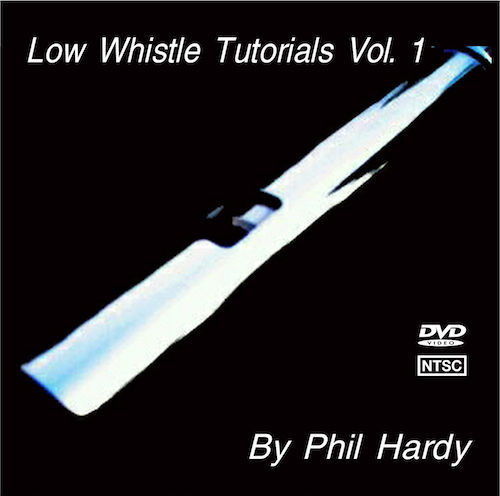 Low Whistle Tutorial DVD Vol 1 Kerry Whistles