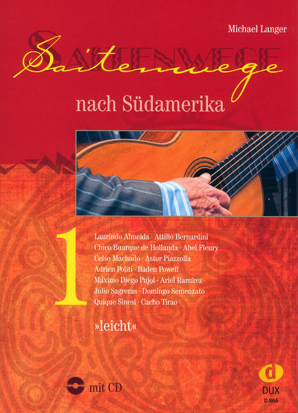Saitenwege Südamerika 1 Edition Dux
