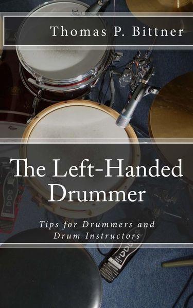 Thomas Bittner The Left Hand Drummer
