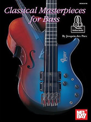 Classical Masterpieces f. Bass Mel Bay