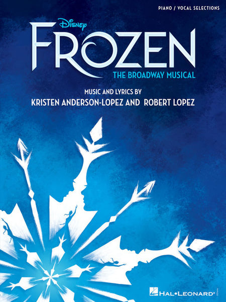 Frozen - The Broadway PVG Hal Leonard