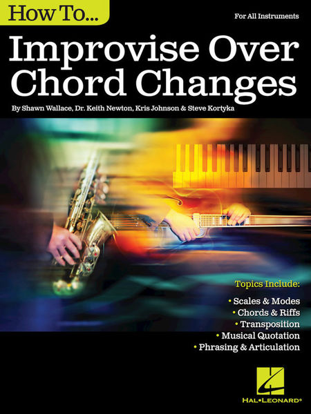 How To Improvise Over Chord Hal Leonard