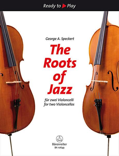 Bärenreiter The Roots Of Jazz Cello