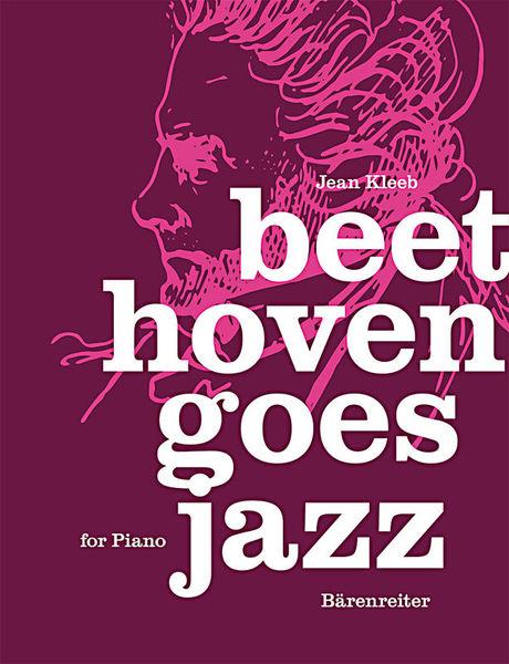 Bärenreiter Beethoven Goes Jazz Piano