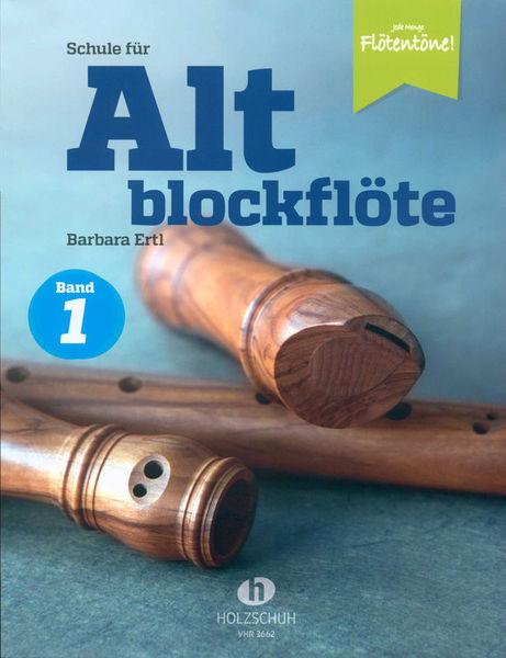 Schule für Altblockfl?te 1 Holzschuh Verlag
