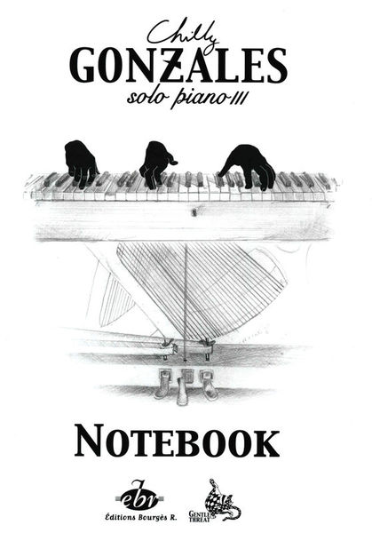 Chilly Gonzales NoteBook Vol.3 Editions Bourges