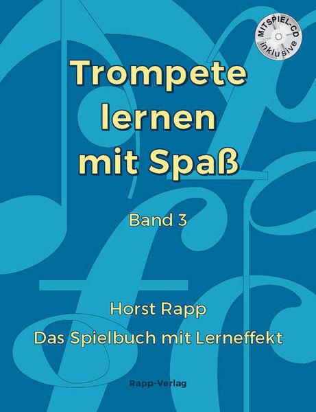 Trompete Lernen mit Spaß 3 Horst Rapp Verlag