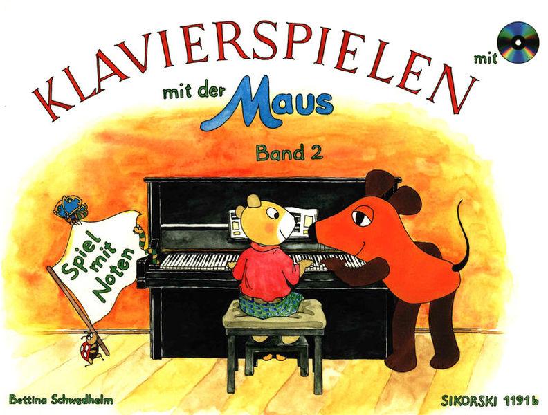 Klavierspielen Maus 2 +CD Sikorski Musikverlage
