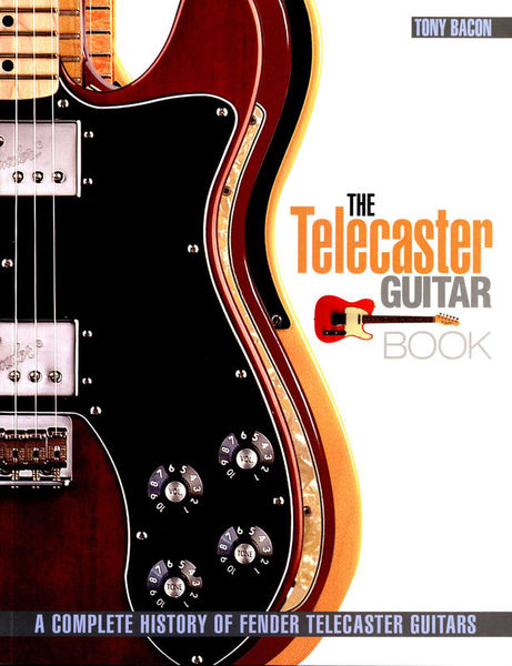 The Telecaster Guitar Book Backbeat Books