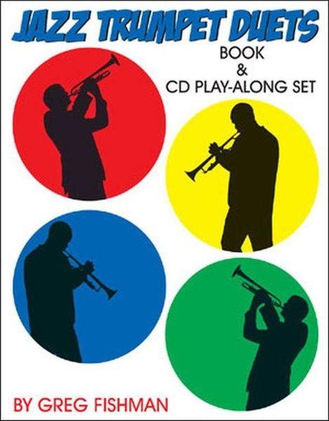 Jazz Trumpet Duets Greg Fishman Jazz Studios