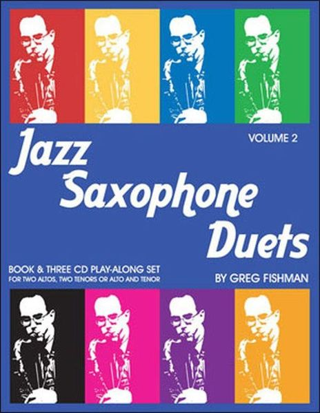 Jazz Saxophone Duets Vol.2 Greg Fishman Jazz Studios